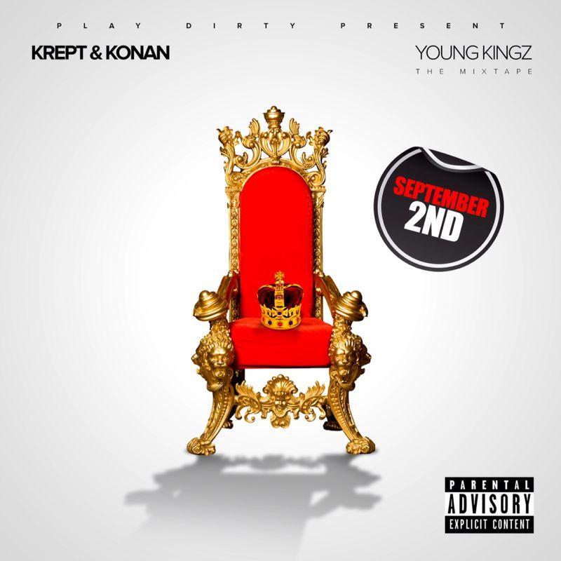 KREPT & KONAN YOUNG KINGZ MIXTAPE